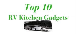 top-10-rv-kitchen-gadgets