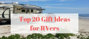 Top 20 Gift Ideas for RVers