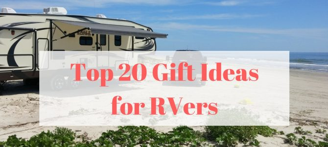 2018 Top 20 Unique Gift Ideas for RVers